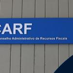 Carf cancela cobrança de tributos com base na LC 160/2017